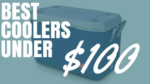 Best Coolers Under $100