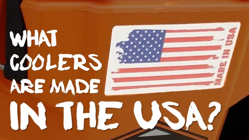 What Coolers Are Made In The USA?