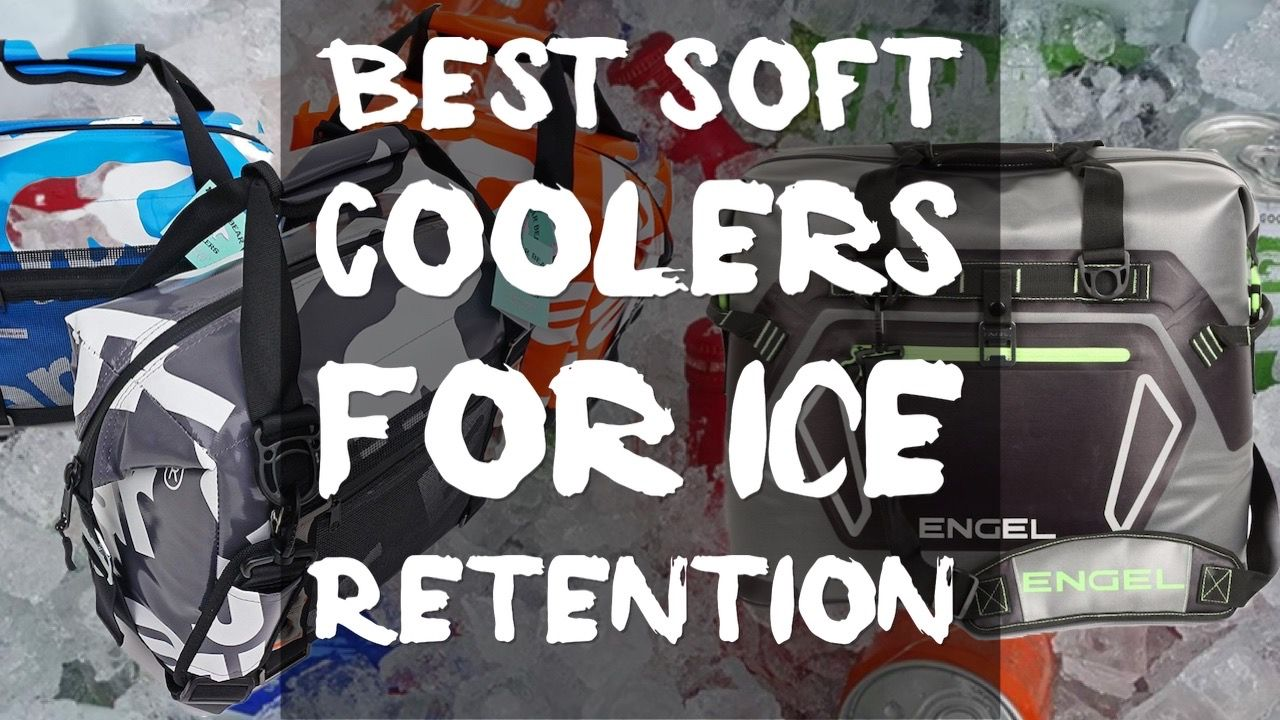 best-soft-coolers-for-ice-retention