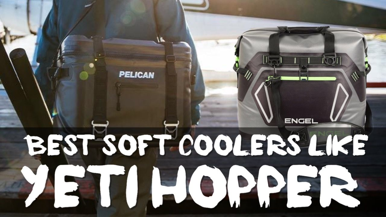 best-soft-coolers-like-yeti-hopper