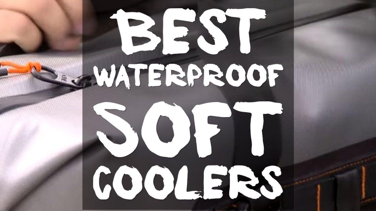 best-waterproof-soft-coolers