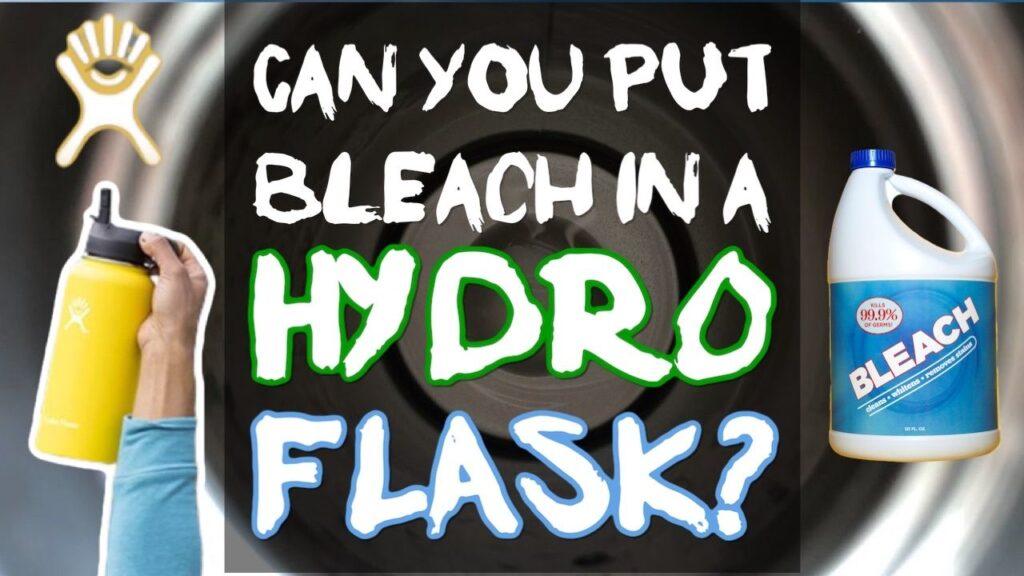 Can You Put Bleach in a Hydro Flask?