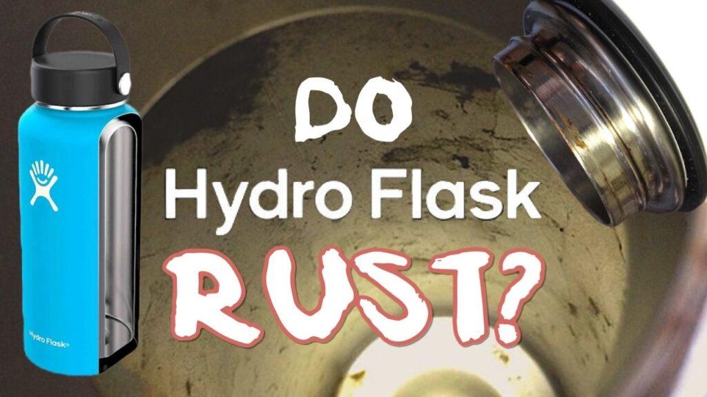 Do Hydro Flasks rust?