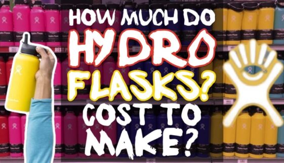 How Much Do Hydro Flasks Cost To Make/Manufacture?