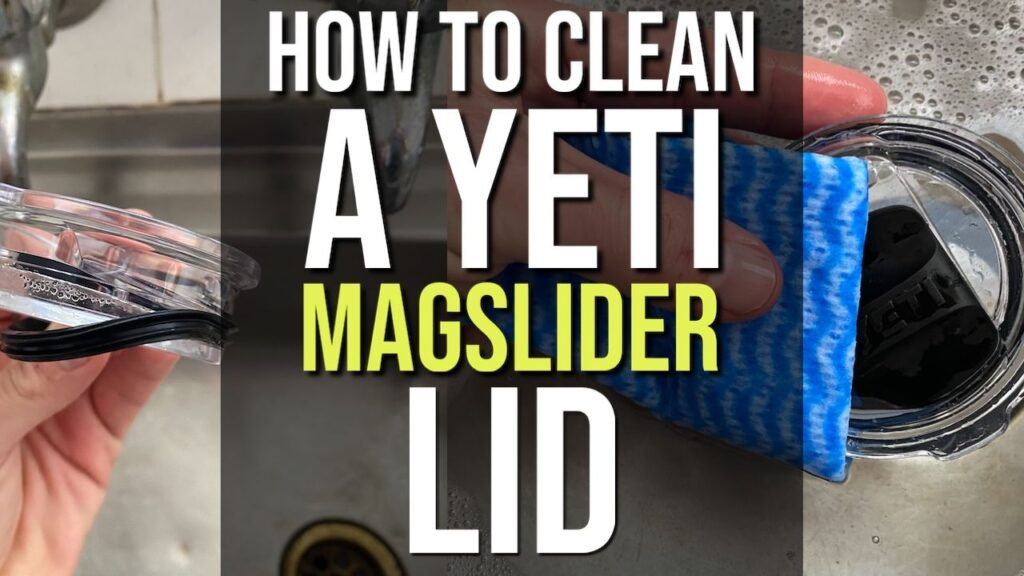 How To Clean a Yeti MagSlider Lid
