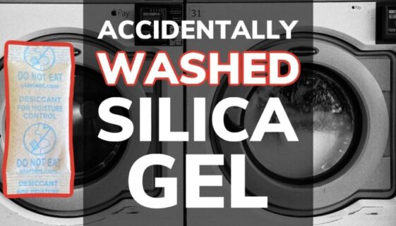 Accidentally Washed A Silica Gel Packet