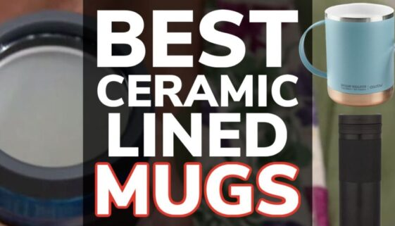 Best Ceramic Lined Travel Mugs