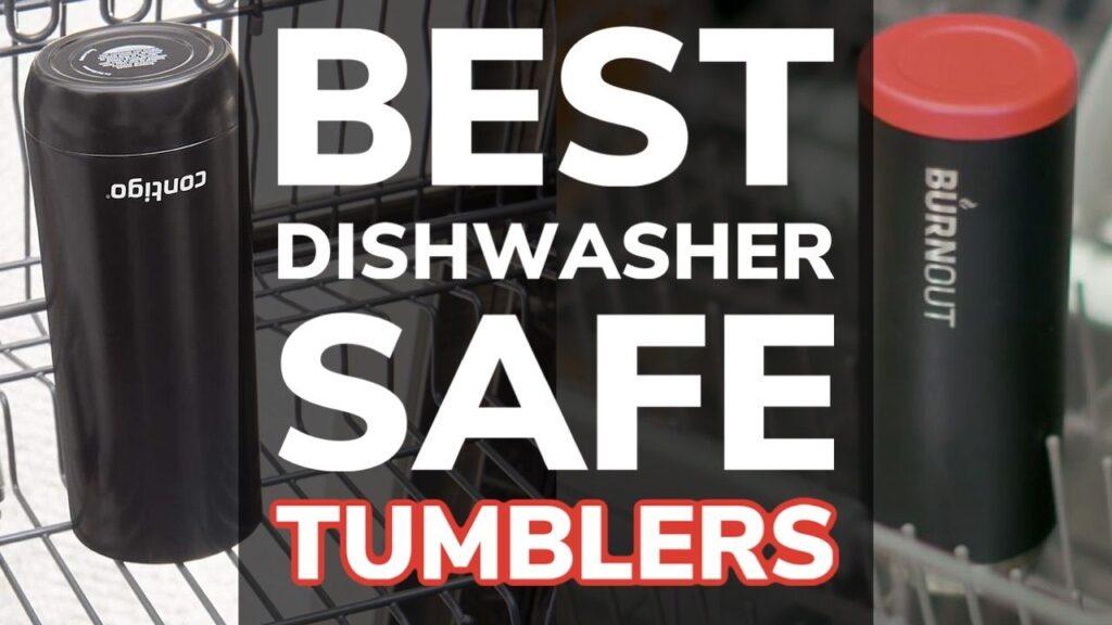 Best Dishwasher Safe Insulated Tumblers
