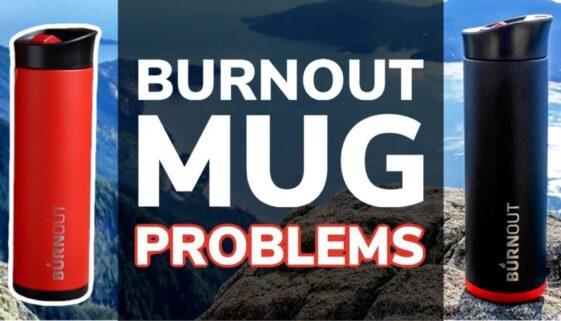 Problems With Burnout Mug