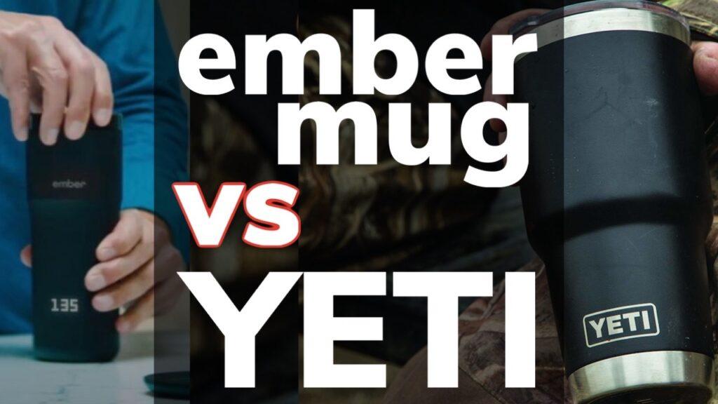 Ember Mug vs Yeti: Which Should You Buy?