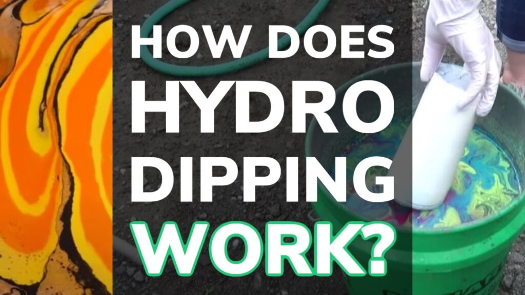 How Does Hydro Dipping Work