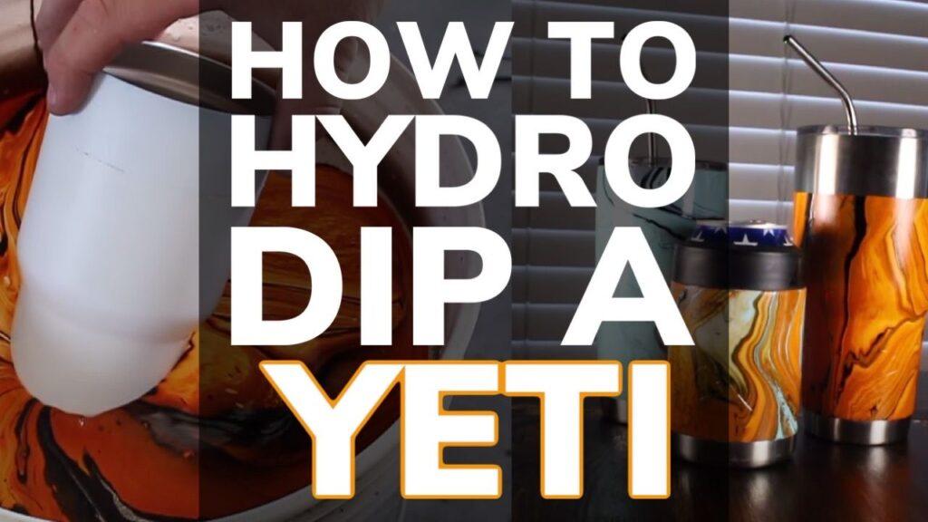 How To Hydro Dip a Yeti Tumbler Cup (Plus RTIC, Ozark Trail etc)