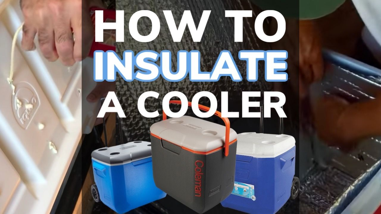 How To Insulate a Cooler