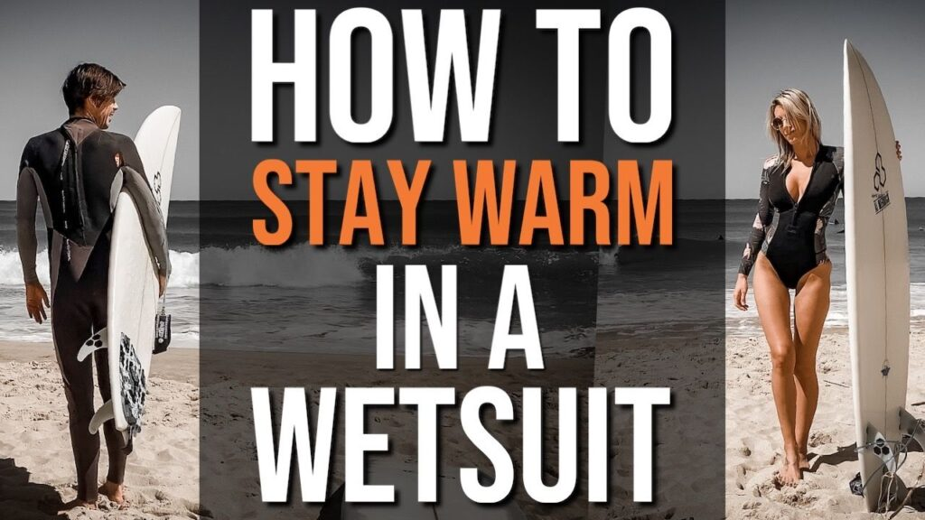 How To Stay Warm in a Wetsuit