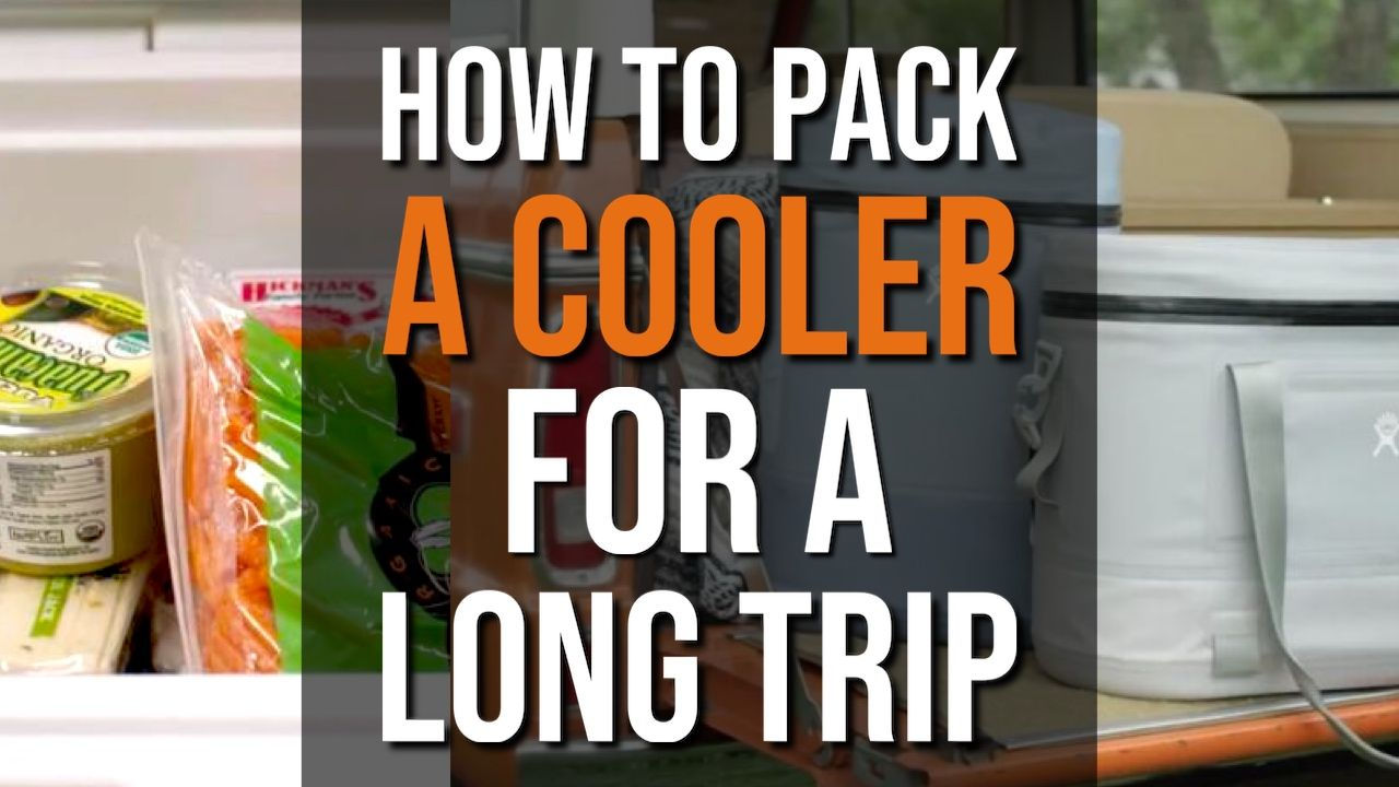 How To Pack a Cooler For a Long Trip