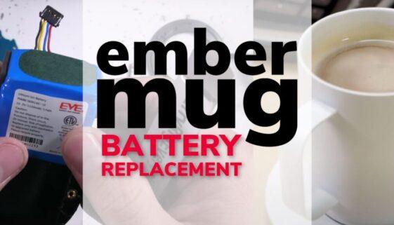 Ember Mug Battery Replacement
