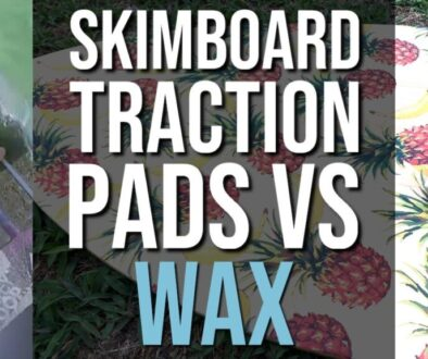 Skimboard Traction Pads vs Wax