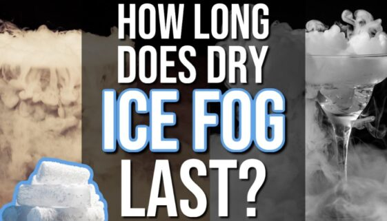 How Long Does Dry Ice Fog Last?