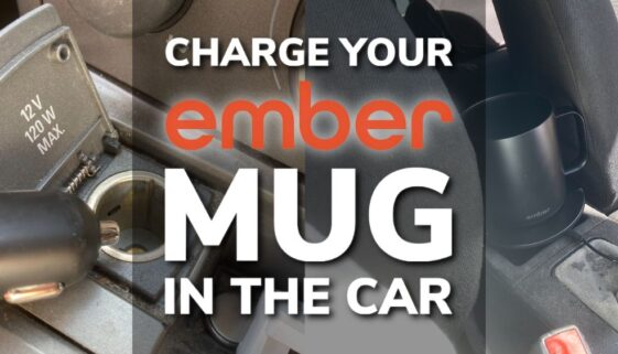 How To Charge Your Ember Mug In The Car