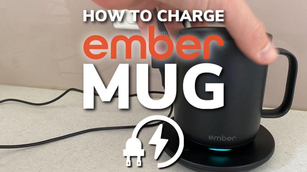 How To Charge Your Ember Mug