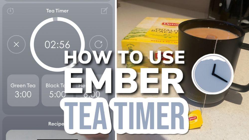How To Use The Ember Mug Tea Timer