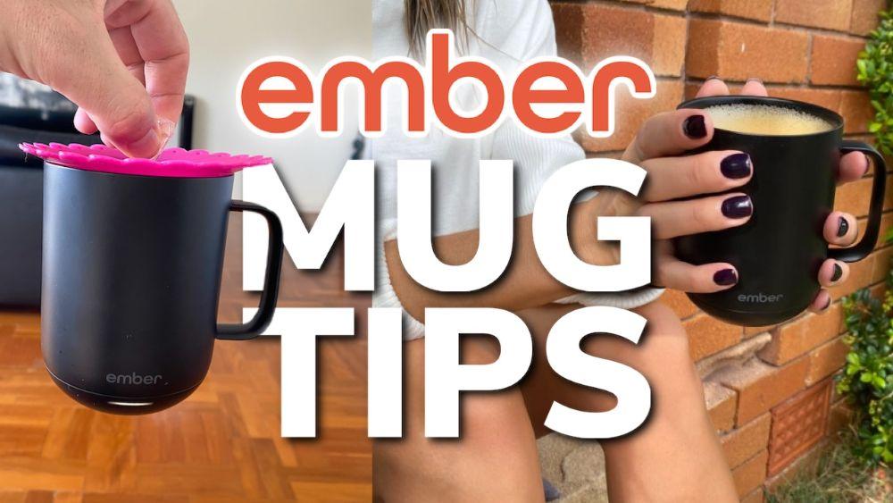Ember Mug Tips