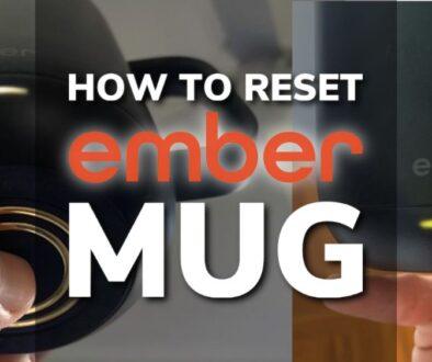 How To Reset An Ember Mug