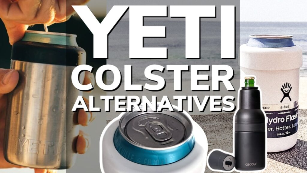 Yeti Colster Alternatives