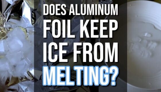 Does Aluminum Foil Keep Ice From Melting?