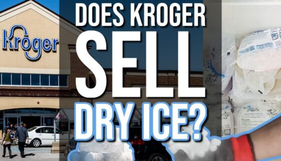 Does Kroger Sell Dry Ice?