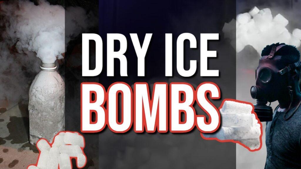 Dry Ice Bombs