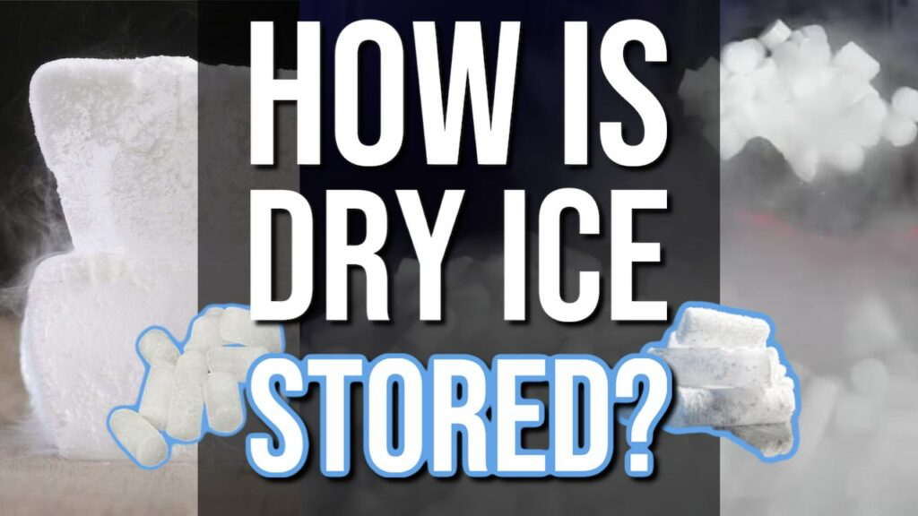 How Is Dry Ice Stored