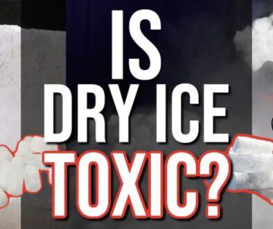 Is Dry Ice Toxic